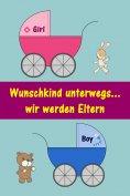 eBook: Wunschkind unterwegs...wir werden Eltern