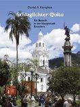 eBook: Schlaglichter Quito