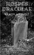 eBook: Hospes Draculae - Dracula's Guest