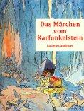 eBook: Das Märchen vom Karfunkelstein