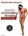 eBook: Vermeide diätbedingte Stoffwechselschäden in Bodybuilding & Fitness