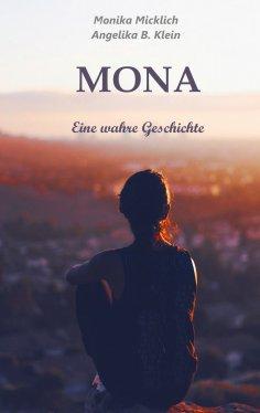 eBook: Mona - Eine wahre Geschichte