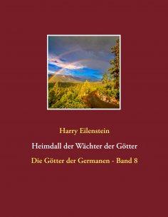 eBook: Heimdall der Wächter der Götter