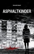 eBook: Asphaltkinder