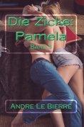 eBook: Die Zicke: Pamela