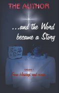 eBook: ... and the Word became a Story