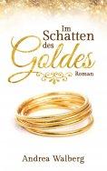 eBook: Im Schatten des Goldes