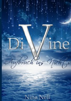 eBook: DiVine - Aufbruch ins Nichts
