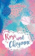 eBook: Rosa und Cheyenne