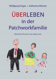 eBook: Über-Leben in der Patchworkfamilie