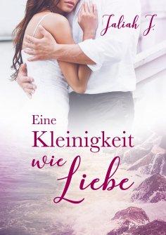 eBook: Eine Kleinigkeit wie Liebe