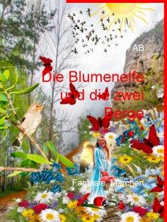 eBook: Die Blumenelfe und die  zwei Berge