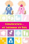 eBook: Schnullerarlarm...wir bekommen ein Baby