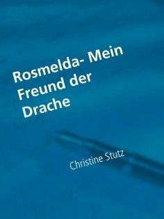 eBook: Rosmelda- Mein Freund der Drache