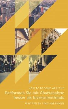 eBook: Performen Sie mit Chartanalyse besser als Investmentfonds