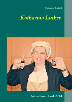 eBook: Katharina Luther