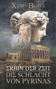ebook: Erbin der Zeit: Die Schlacht von Pyrinas