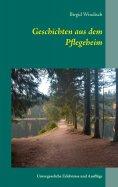 eBook: Geschichten aus dem Pflegeheim