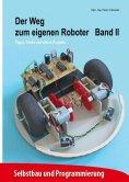 eBook: Der Weg zum eigenen Roboter
