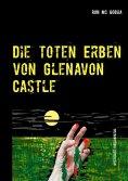 eBook: Die toten Erben von Glenavon Castle