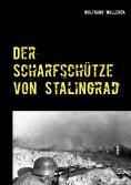ebook: Der Scharfschütze von Stalingrad