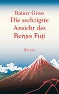 eBook: Die sechzigste Ansicht des Berges Fuji