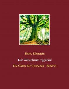 eBook: Der Weltenbaum Yggdrasil