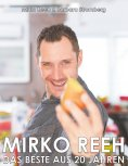 ebook: Mirko Reeh, das Beste aus 20. Jahren