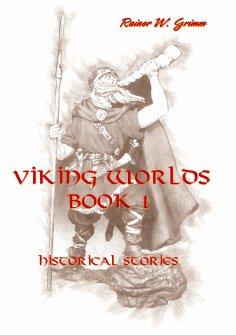 ebook: Viking Worlds Book 1