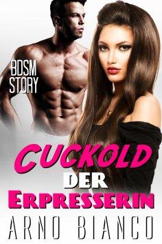 ebook: Cuckold der Erpresserin