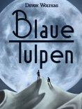 eBook: Blaue Tulpen