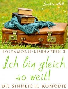 eBook: Polyamorie-Lesehappen 3: Ich bin gleich so weit!
