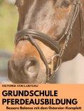 eBook: Grundschule Pferdeausbildung_ Bessere Balance mit dem Ostereier-Komplott