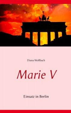eBook: Marie V