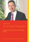 eBook: 101 ultimative Erfolgstipps