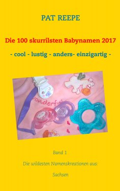 eBook: Die 100 skurrilsten Babynamen 2017