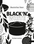 eBook: Black 'n' White Einfach kochen