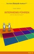ebook: Rhetorik-Handbuch 2100 - Interviews führen