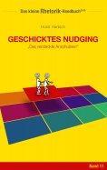 ebook: Rhetorik-Handbuch 2100 - Geschicktes Nudging