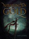 ebook: Nibelungen Gold