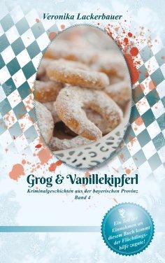 ebook: Grog & Vanillekipferl