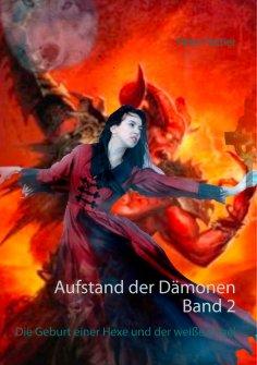 ebook: Aufstand der Dämonen. Band 2