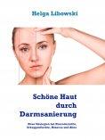 ebook: Schöne Haut durch Darmsanierung