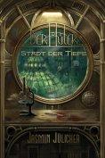 eBook: Stadt der Tiefe