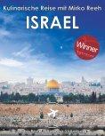 ebook: Israel - Kulinarische Reise mit Mirko Reeh