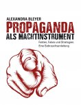 eBook: Propaganda als Machtinstrument