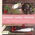 eBook: LCHF pur: Saisonal. Lecker. Gesund - Mai & Juni