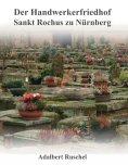 eBook: Der Handwerkerfriedhof Sankt Rochus zu Nürnberg