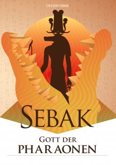 eBook: Sebak - Gott der Pharaonen