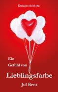 eBook: Ein Gefühl von Lieblingsfarbe